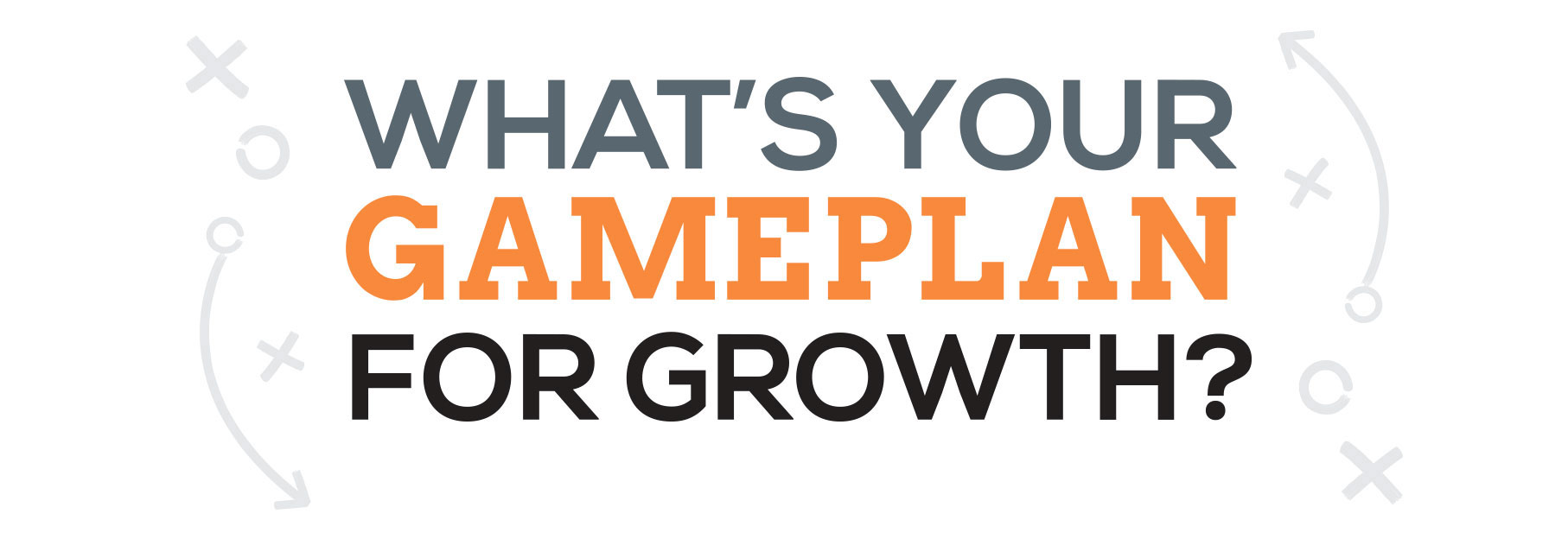 PALO GamePlan for Growth